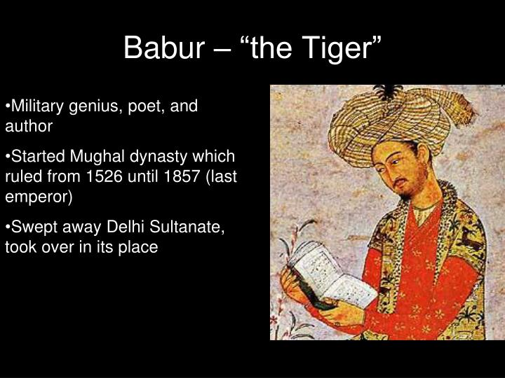 "Babur – ""the Tiger"""