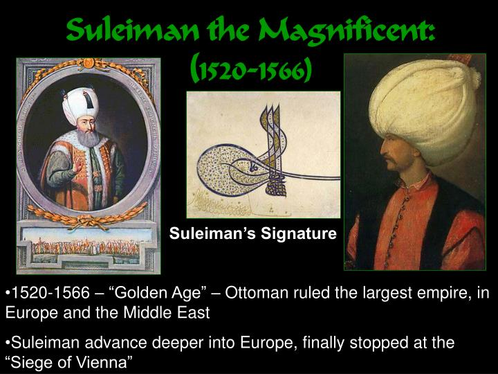 Suleiman the Magnificent: