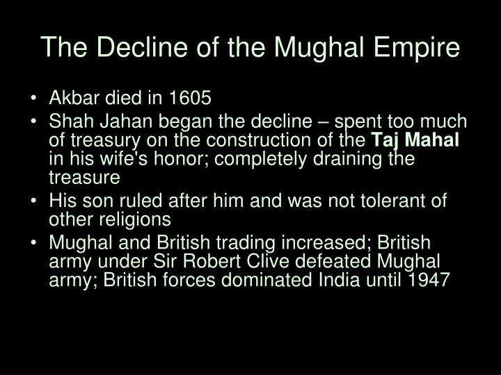 The Decline of the Mughal Empire