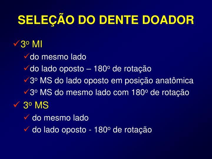 SELEÇÃO DO DENTE DOADOR