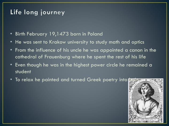 Life long journey