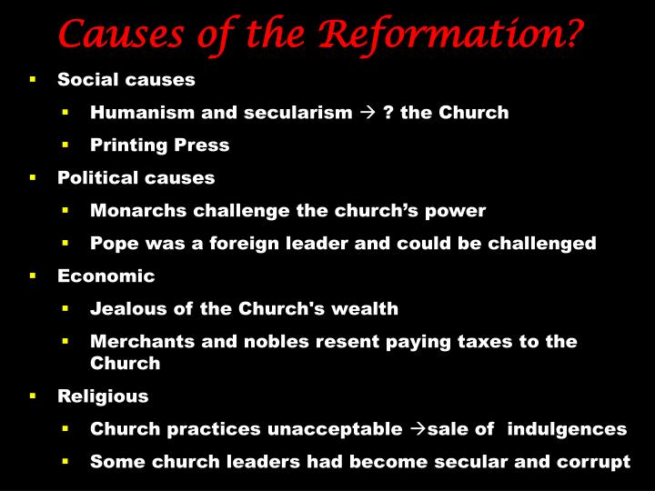 Causes of the Reformation?