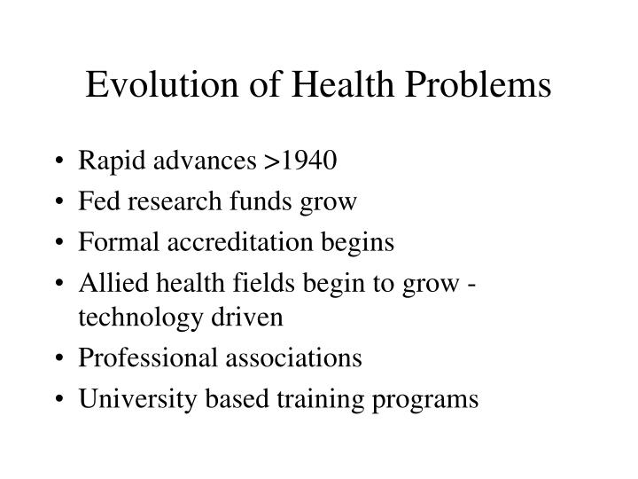 Evolution of Health Problems