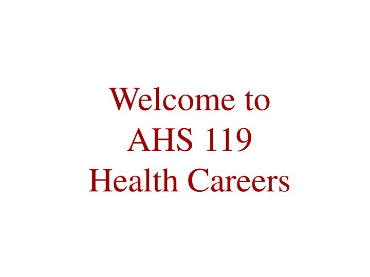 Welcome to ahs 119 health careers