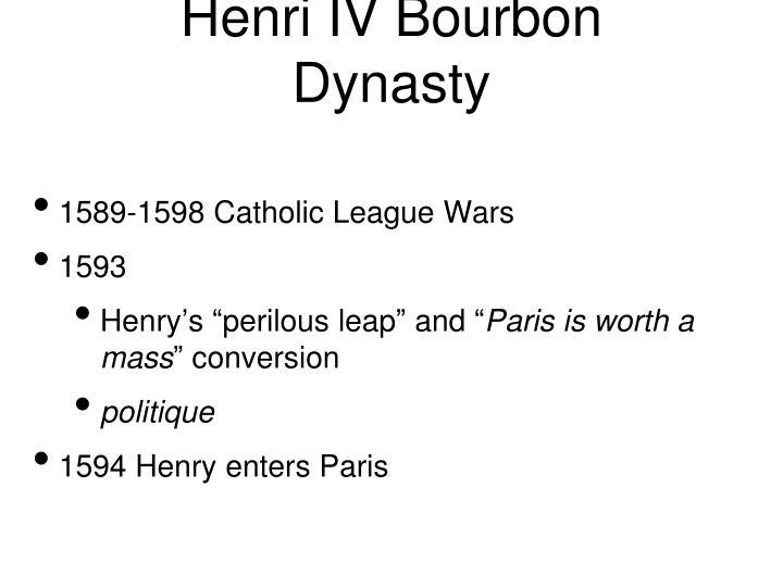 Henri IV Bourbon Dynasty