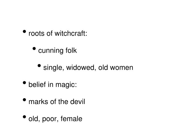 roots of witchcraft: