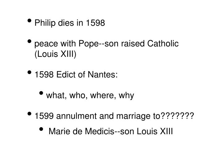 Philip dies in 1598