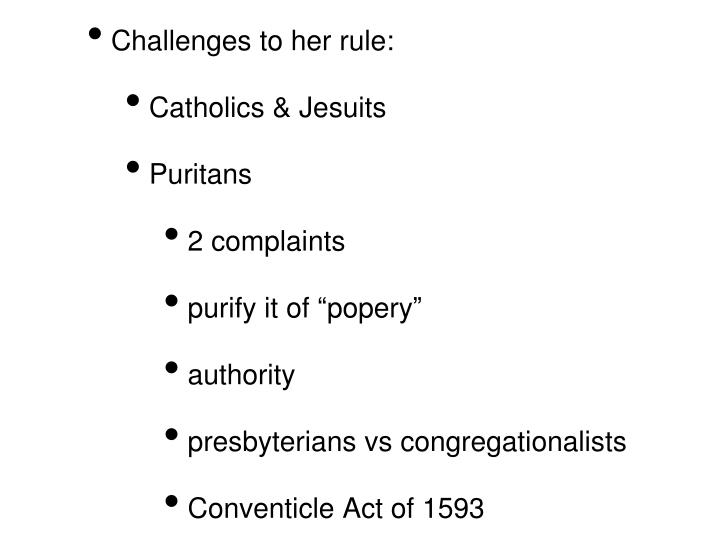 Challenges to her rule: