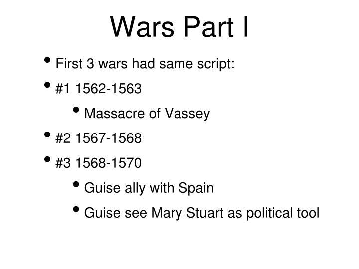 Wars Part I