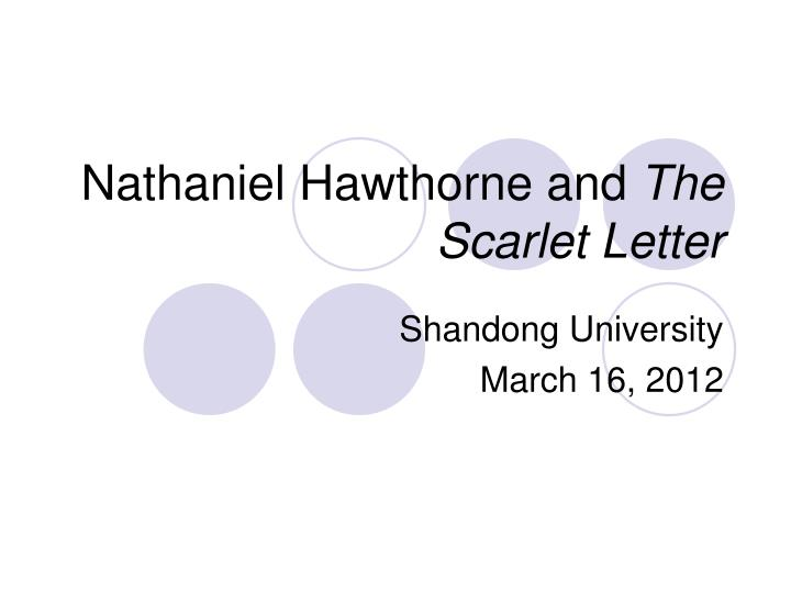 an analysis of nathaniel hawthornes the scarlet letter Hawthorne's the scarlet letter has given a narrative form to the heart-rending  problem of physical and psychological isolation in this novel a puritan minister.