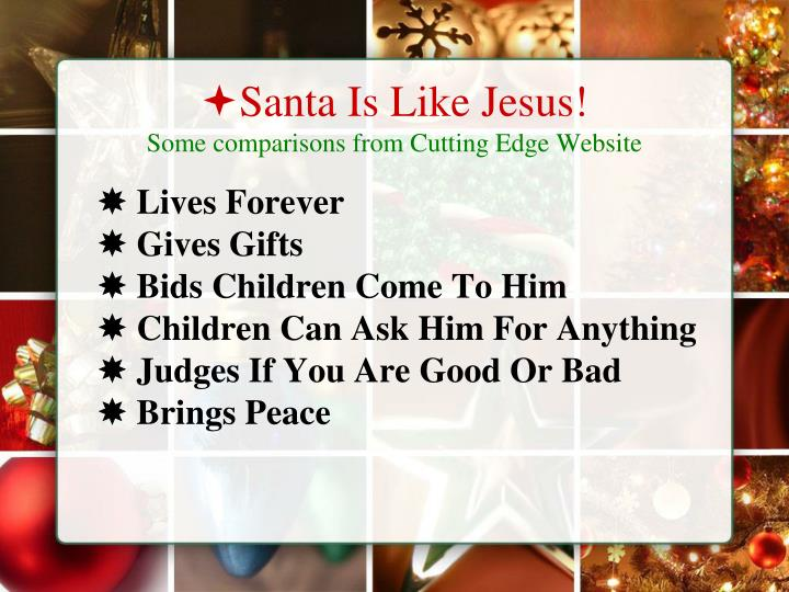 Santa Is Like Jesus!