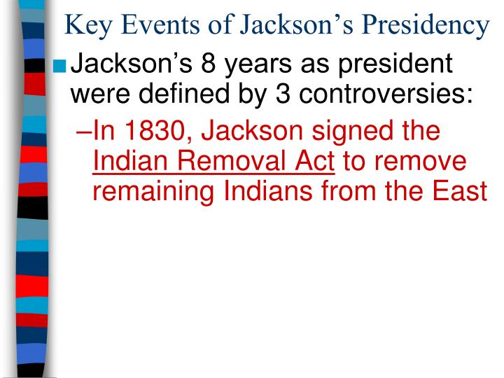 Key Events of Jackson's Presidency