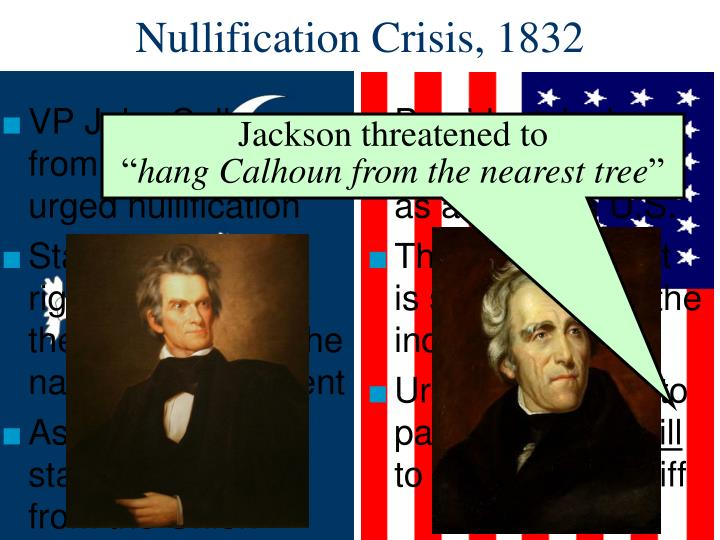 President Jackson viewed nullification as a threat to U.S.