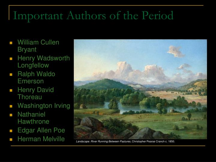 Important Authors of the Period
