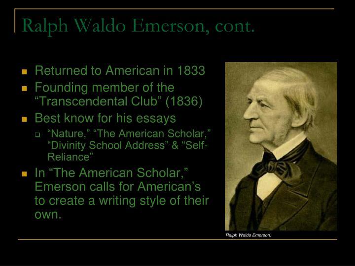 Ralph Waldo Emerson, cont.