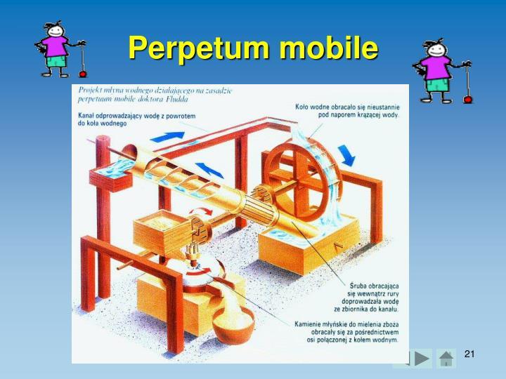 Perpetum mobile