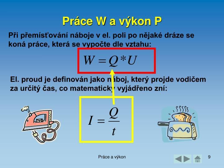 Práce W a výkon P