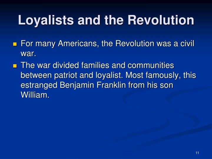 Loyalists and the Revolution