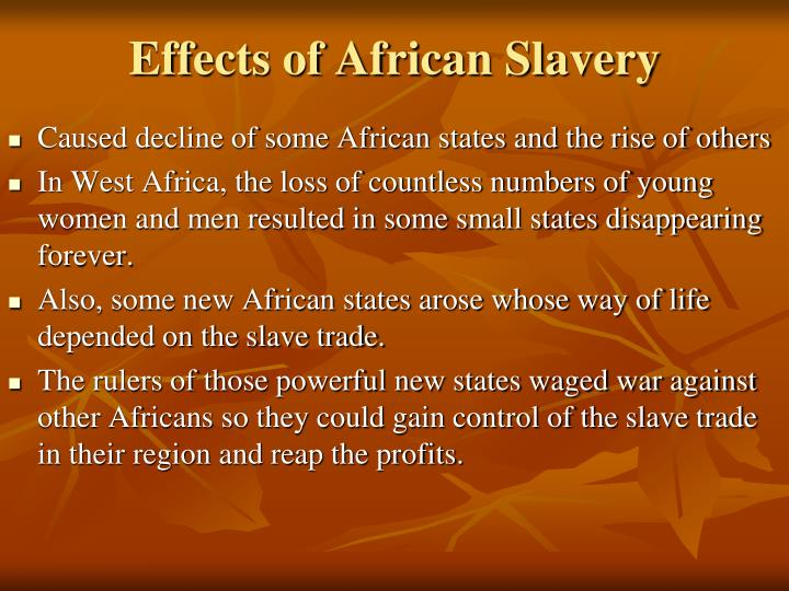 Effects of African Slavery