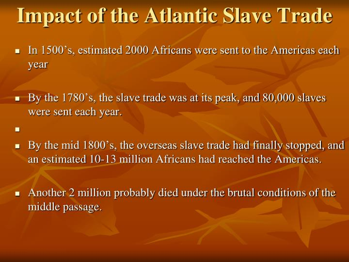 Impact of the Atlantic Slave Trade