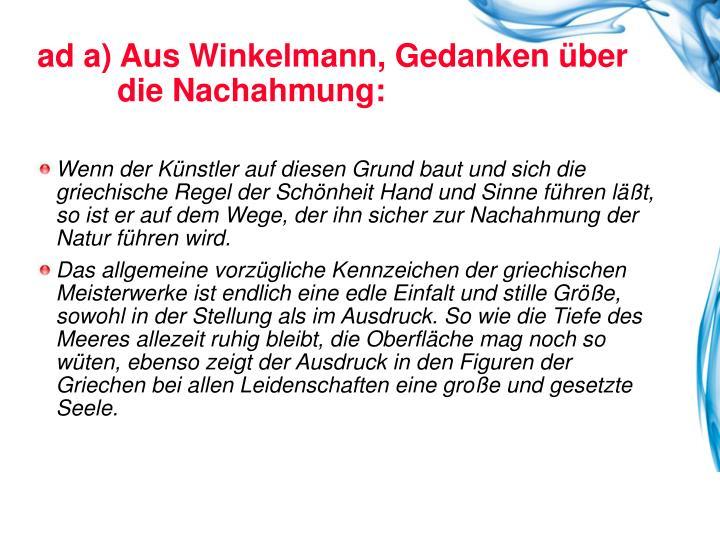 ad a) Aus Winkelmann, Gedanken über
