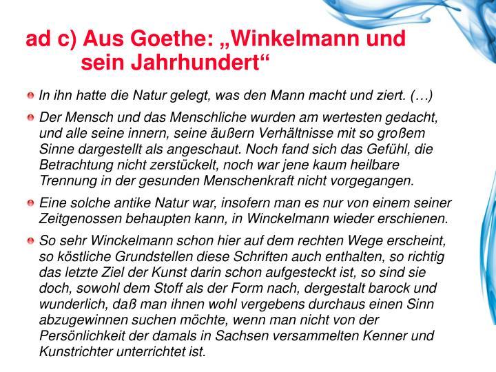 """ad c) Aus Goethe: """"Winkelmann und"""