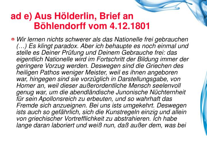 ad e) Aus Hölderlin, Brief an