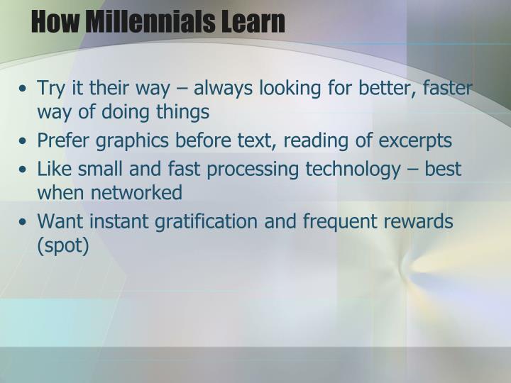 How Millennials Learn