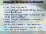 influenced by customer service movement