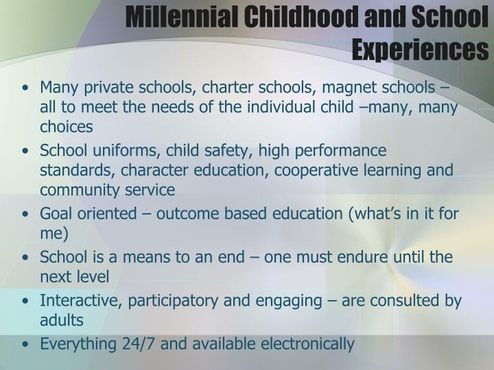 Millennial Childhood and School Experiences