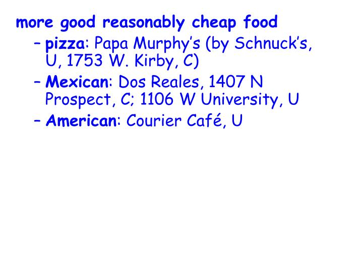 more good reasonably cheap food