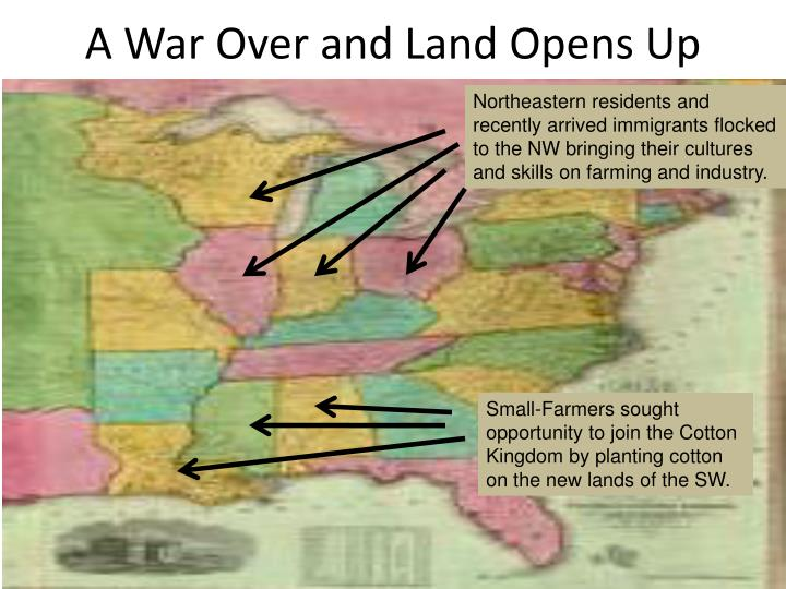 A War Over and Land Opens Up