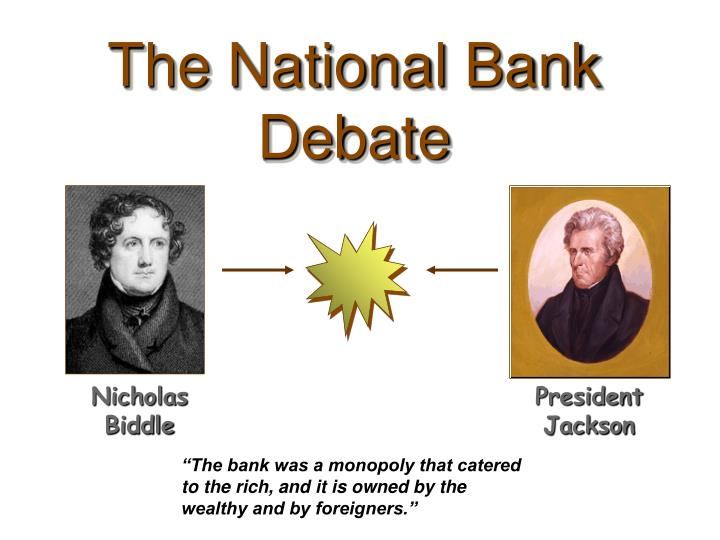 The National Bank Debate