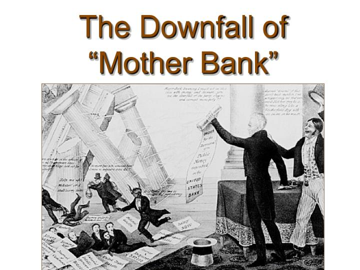 "The Downfall of ""Mother Bank"""