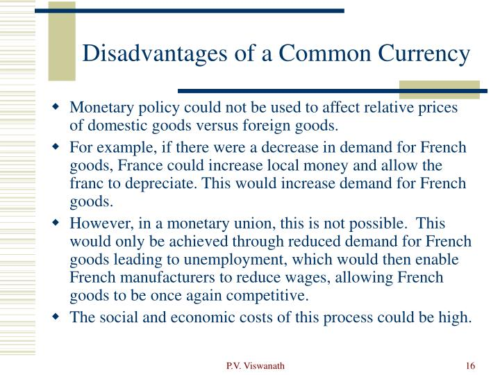 Disadvantages of a Common Currency