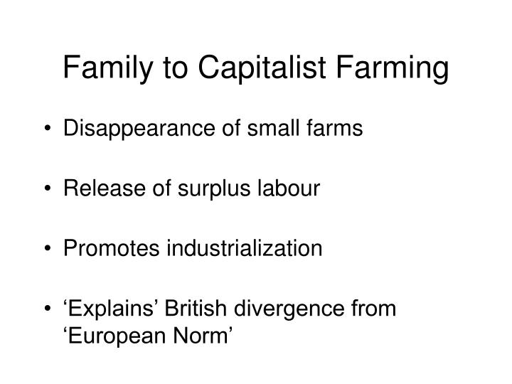 Family to Capitalist Farming