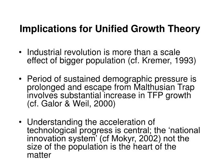 Implications for Unified Growth Theory