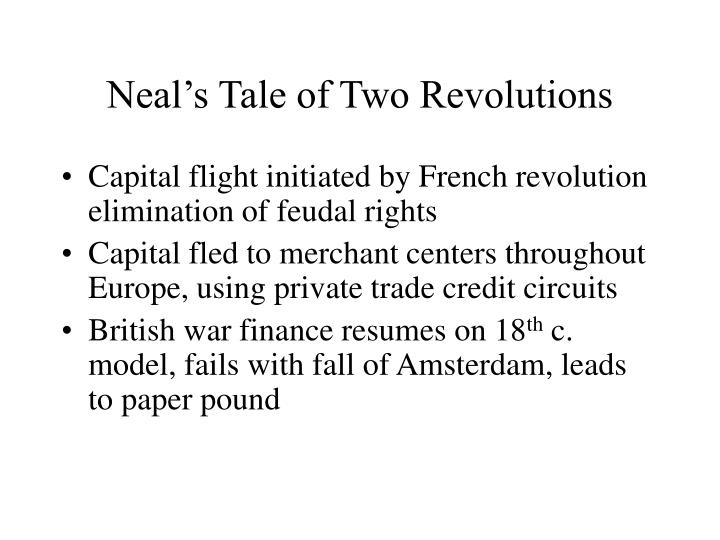 Neal's Tale of Two Revolutions