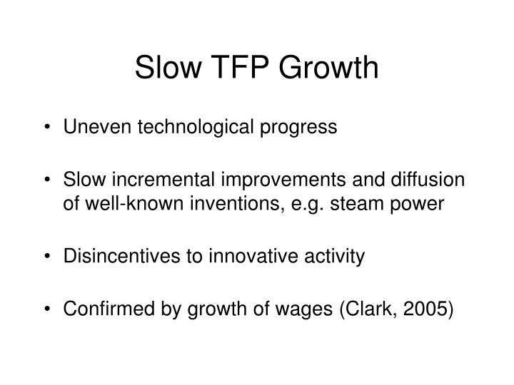 Slow TFP Growth