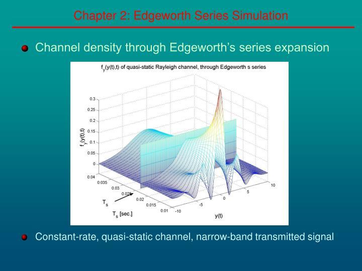 Chapter 2: Edgeworth Series Simulation