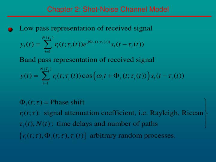 Chapter 2 shot noise channel model