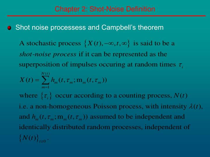 Chapter 2: Shot-Noise Definition