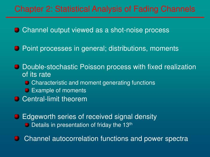 Chapter 2 statistical analysis of fading channels