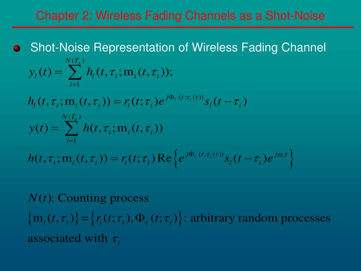 Chapter 2: Wireless Fading Channels as a Shot-Noise