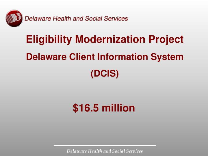 Eligibility Modernization Project
