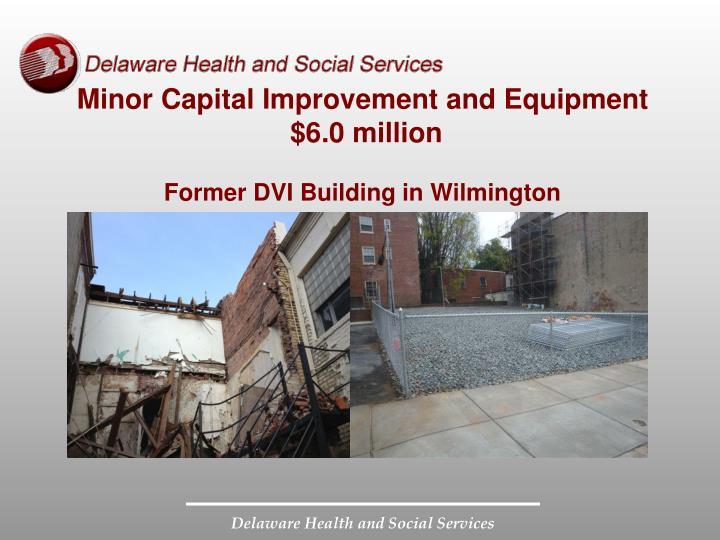 Minor Capital Improvement and Equipment