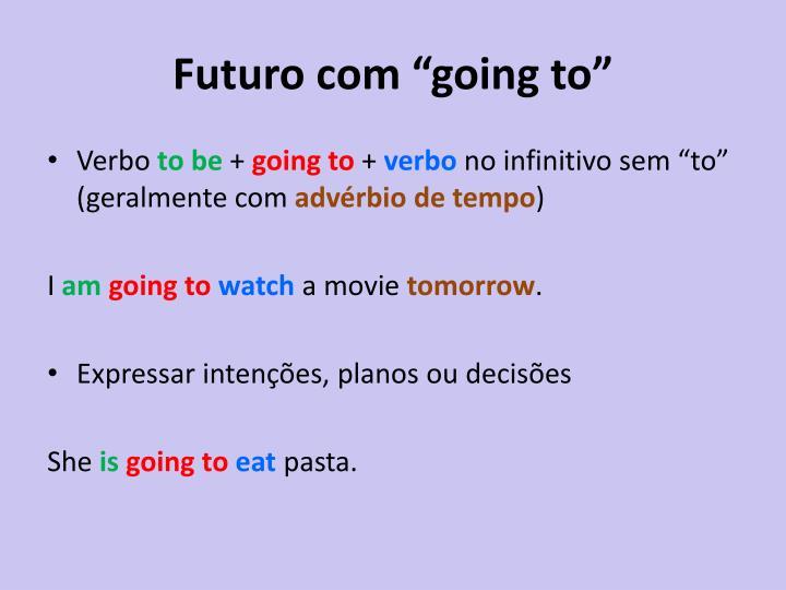 """Futuro com """"going to"""""""