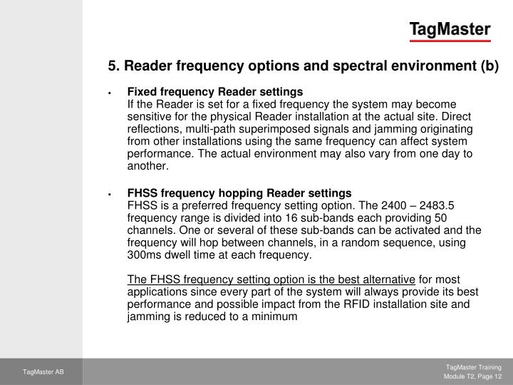 5. Reader frequency options and spectral environment