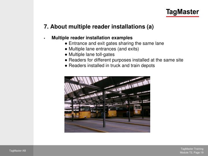 7. About multiple reader installations (a)