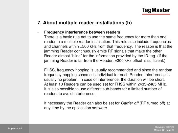 7. About multiple reader installations (b)